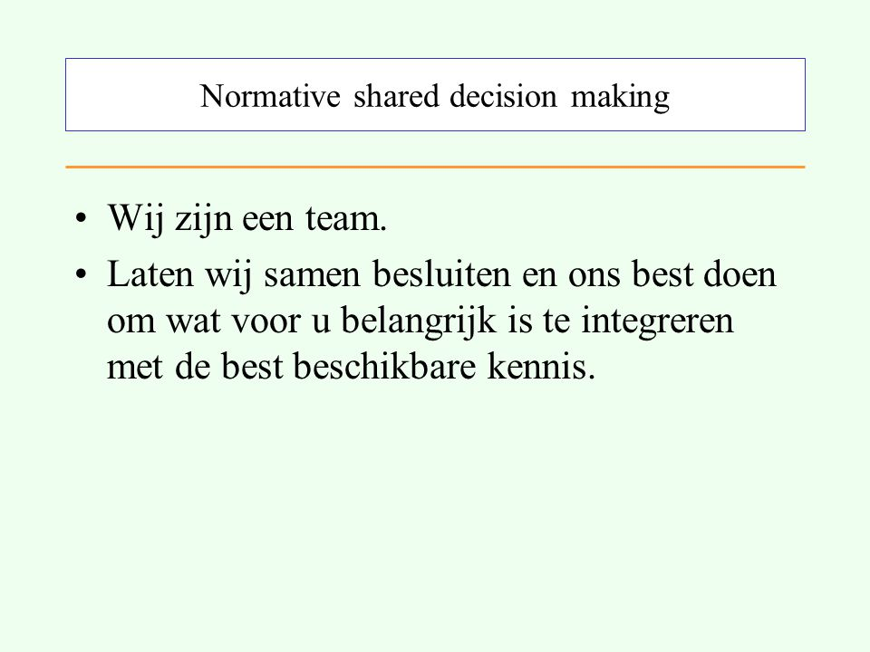 Normative shared decision making