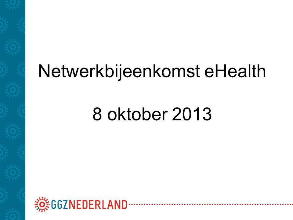 Netwerkbijeenkomst eHealth 8 oktober 2013
