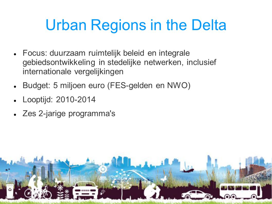 Urban Regions in the Delta