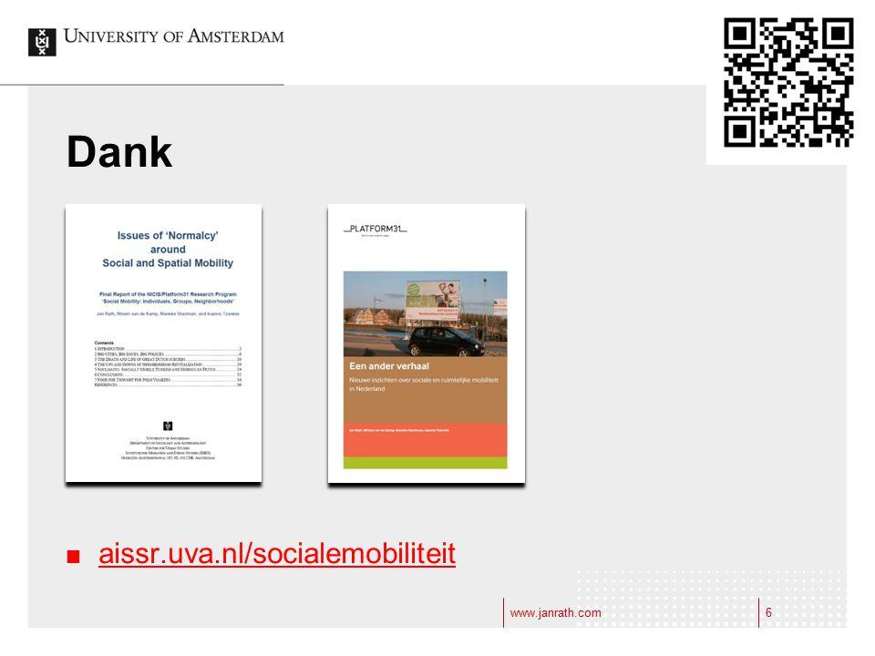 Dank aissr.uva.nl/socialemobiliteit www.janrath.com www.janrath.com 6