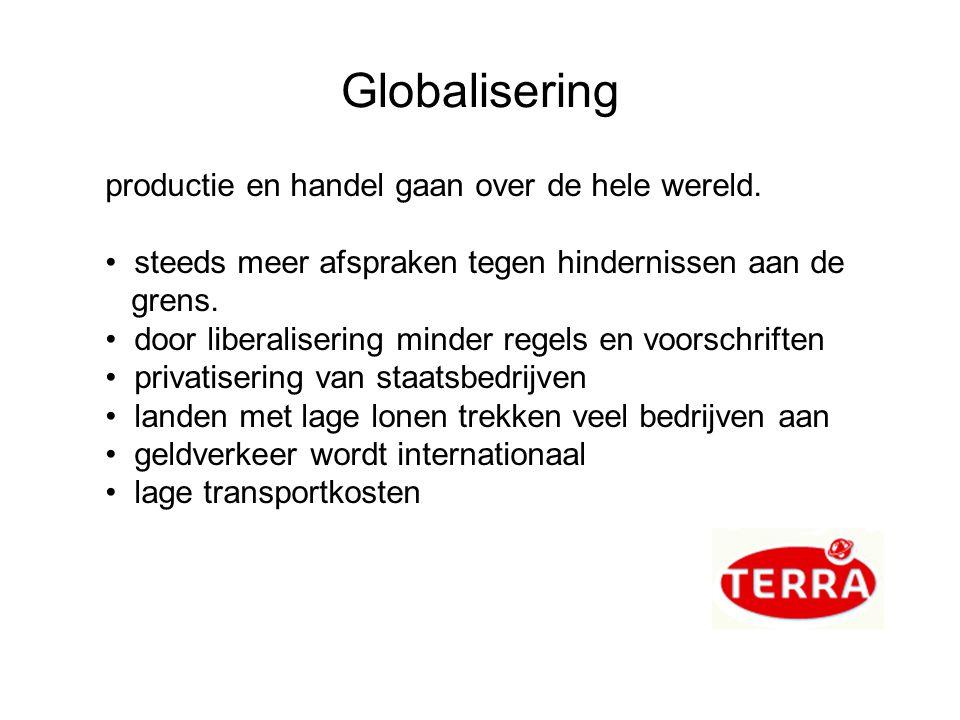 Globalisering productie en handel gaan over de hele wereld.