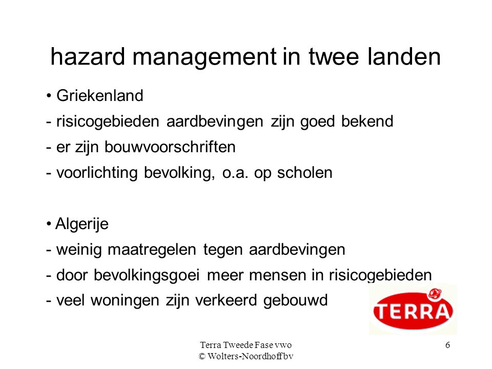 hazard management in twee landen