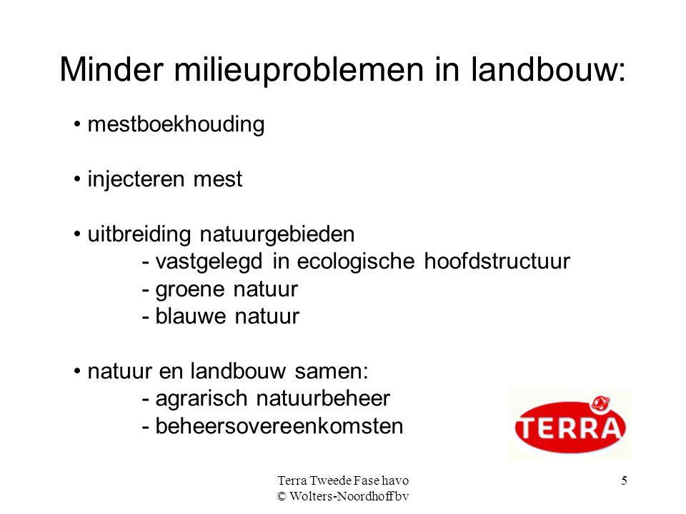 Minder milieuproblemen in landbouw: