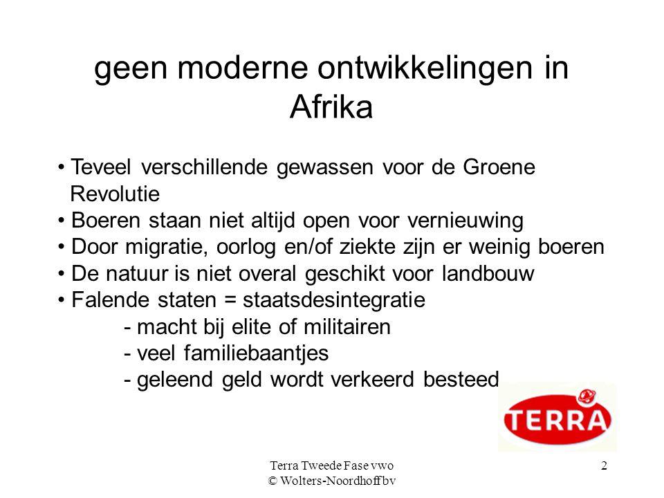 geen moderne ontwikkelingen in Afrika