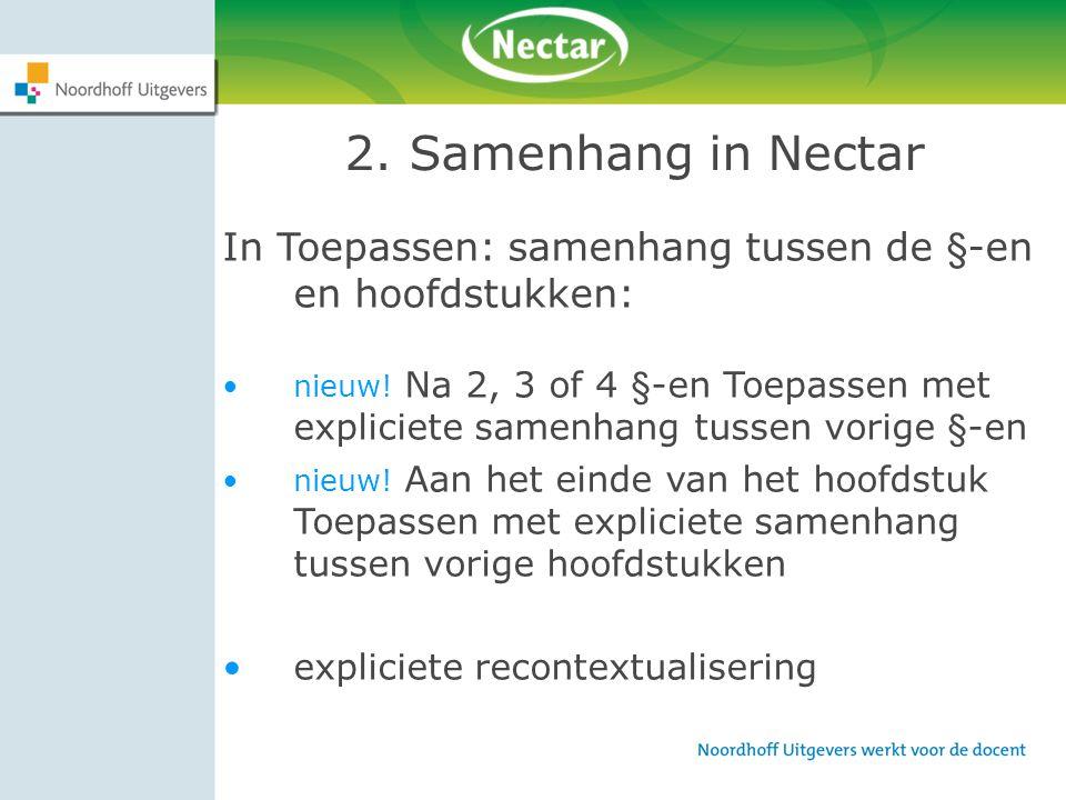 2. Samenhang in Nectar In Toepassen: samenhang tussen de §-en en hoofdstukken: