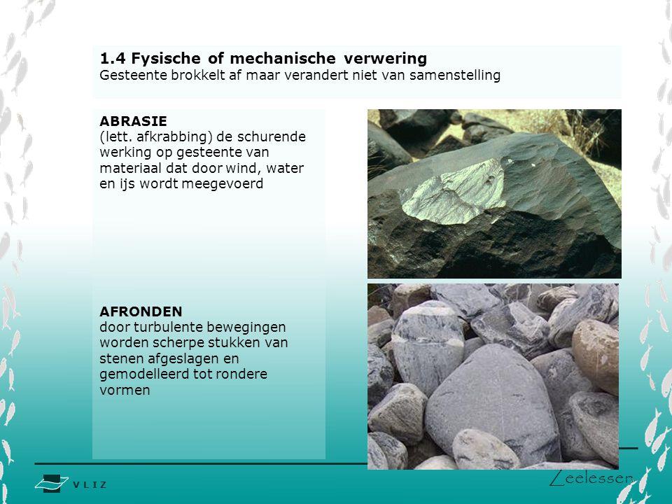 1.4 Fysische of mechanische verwering