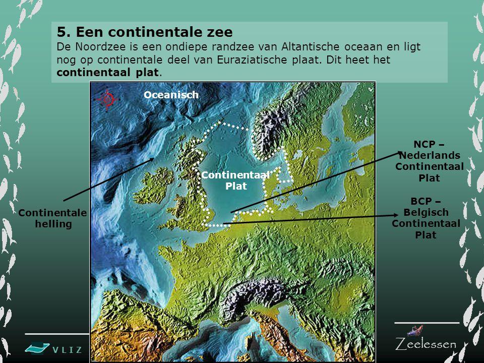 5. Een continentale zee
