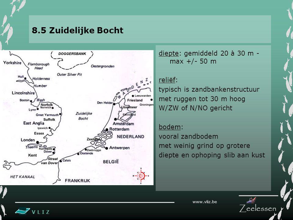 8.5 Zuidelijke Bocht diepte: gemiddeld 20 à 30 m - max +/- 50 m