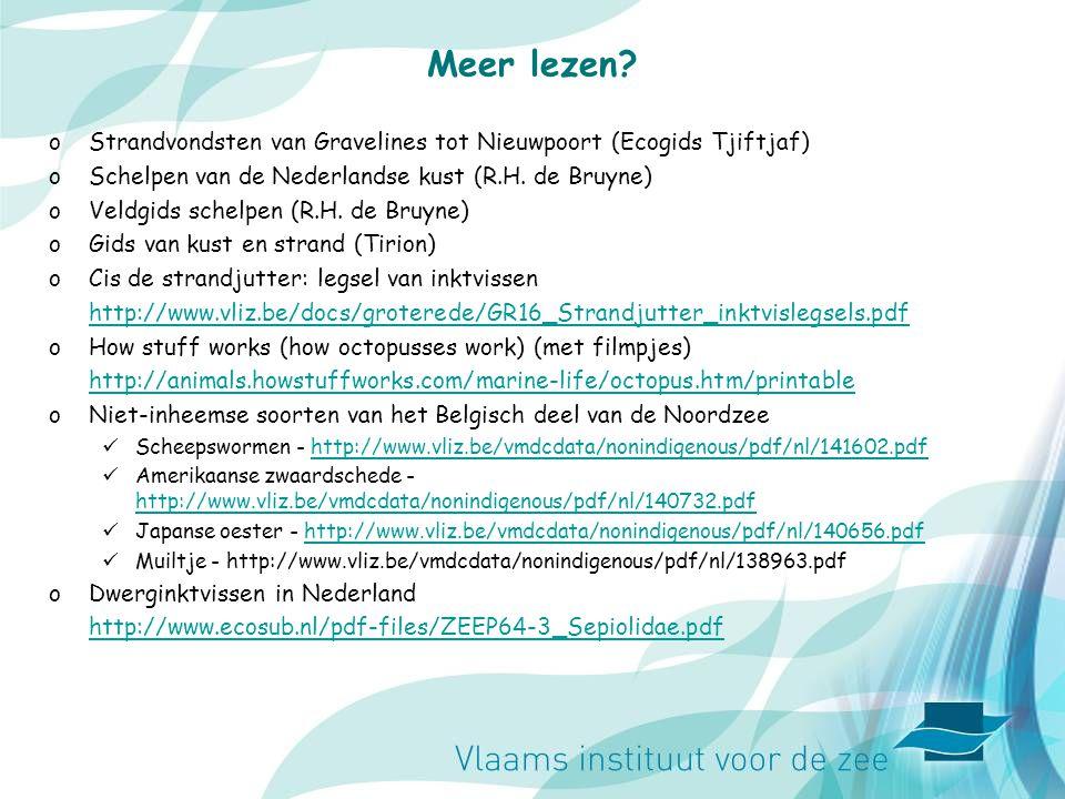 Meer lezen Strandvondsten van Gravelines tot Nieuwpoort (Ecogids Tjiftjaf) Schelpen van de Nederlandse kust (R.H. de Bruyne)