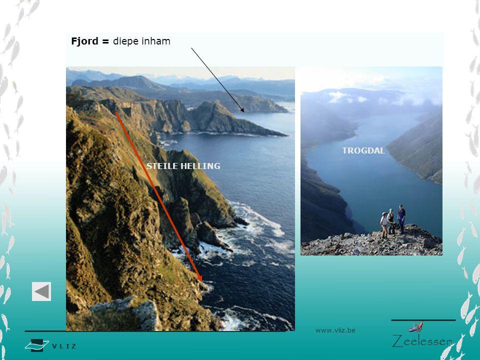 Fjord = diepe inham TROGDAL STEILE HELLING