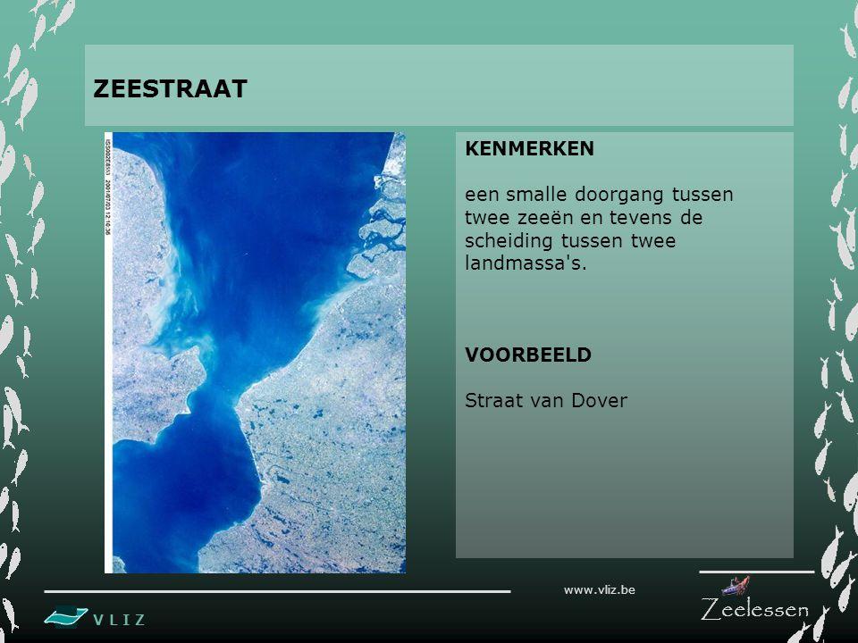 ZEESTRAAT KENMERKEN. een smalle doorgang tussen twee zeeën en tevens de scheiding tussen twee landmassa s.