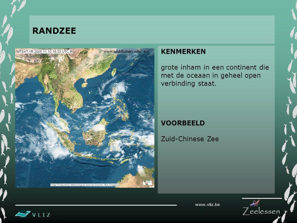 RANDZEE KENMERKEN. grote inham in een continent die met de oceaan in geheel open verbinding staat.