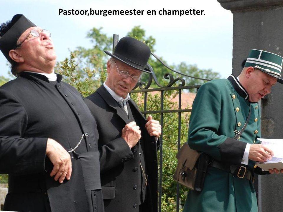 Pastoor,burgemeester en champetter.