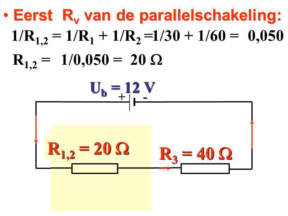 Eerst Rv van de parallelschakeling: