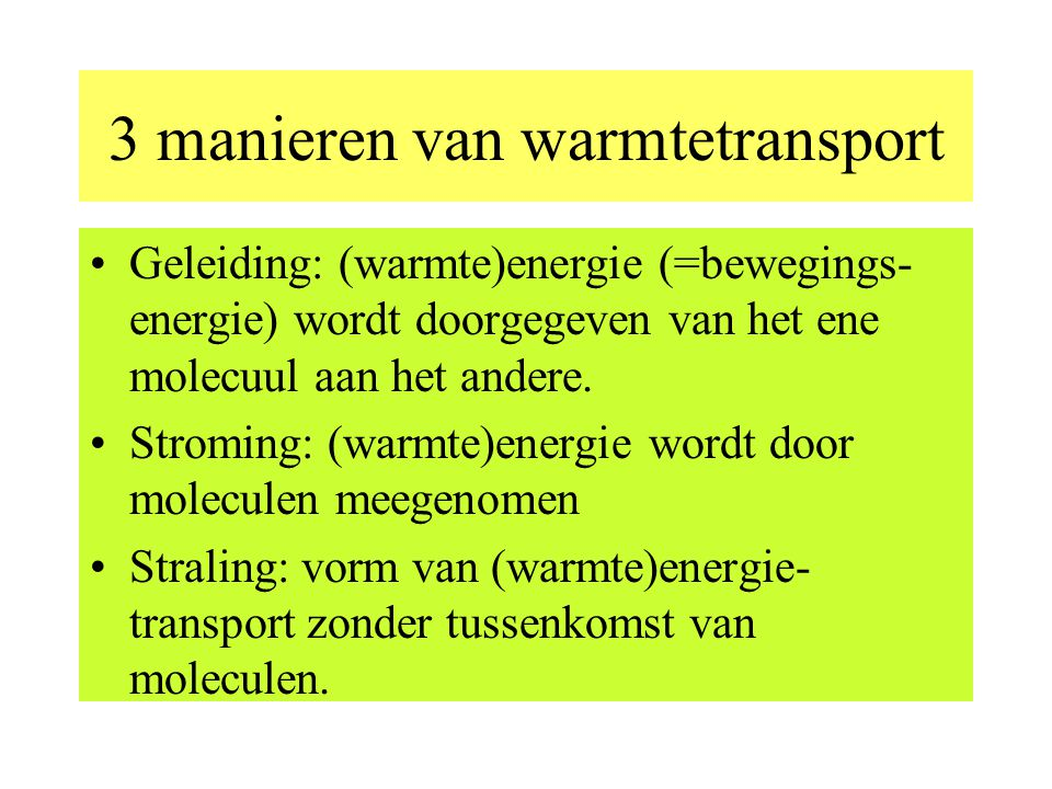 3 manieren van warmtetransport