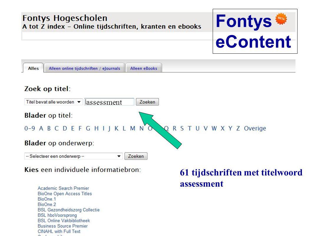 Fontys eContent 61 tijdschriften met titelwoord assessment assessment