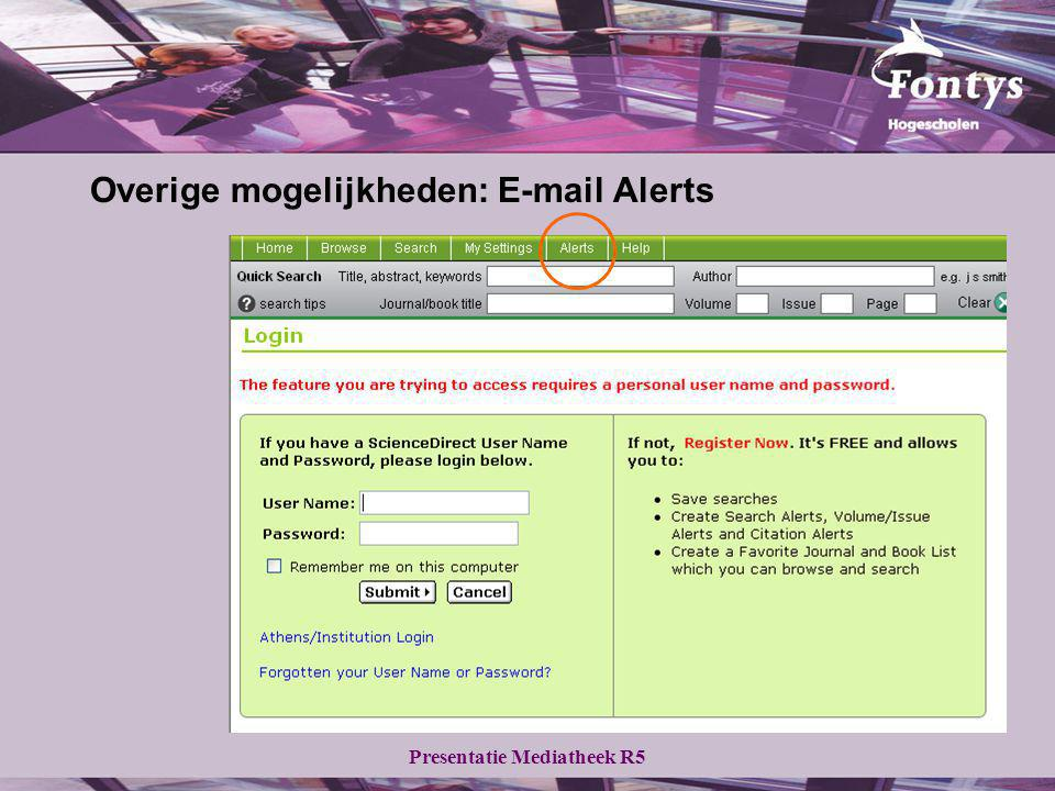 Overige mogelijkheden: E-mail Alerts