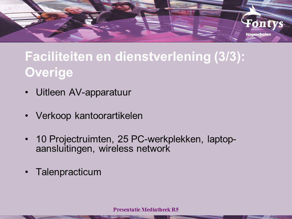 Faciliteiten en dienstverlening (3/3): Overige