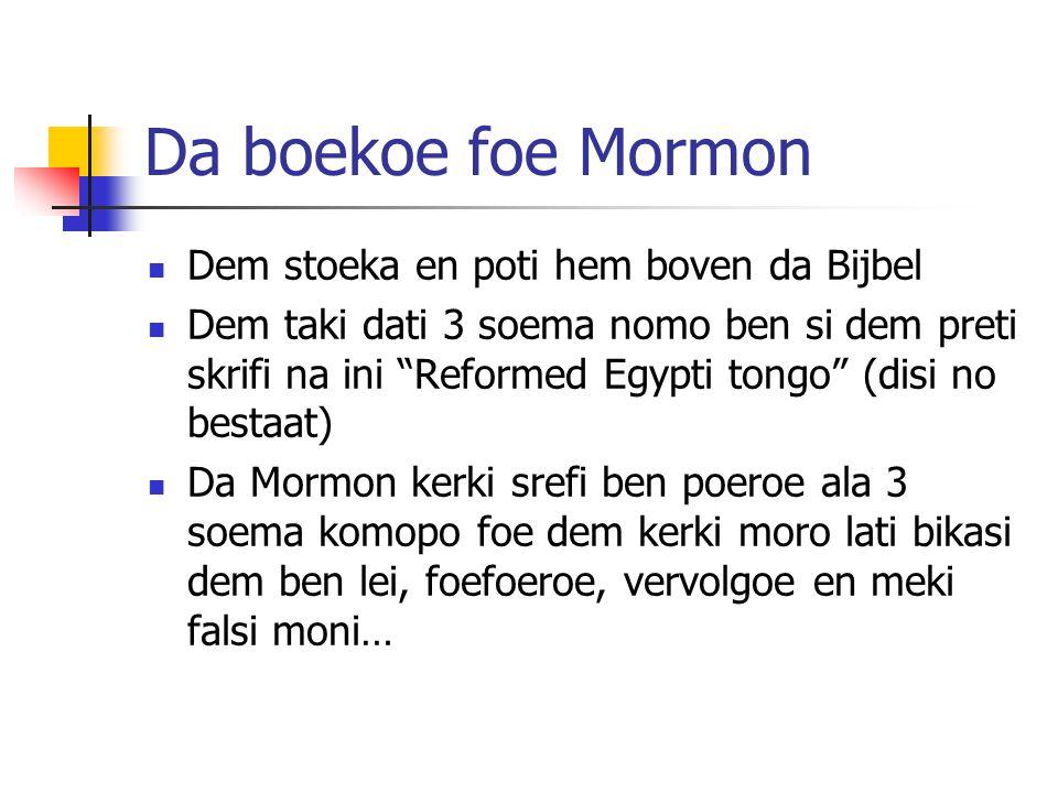 Da boekoe foe Mormon Dem stoeka en poti hem boven da Bijbel