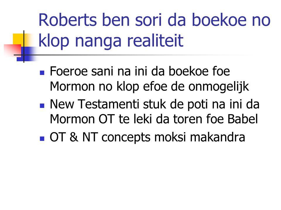 Roberts ben sori da boekoe no klop nanga realiteit