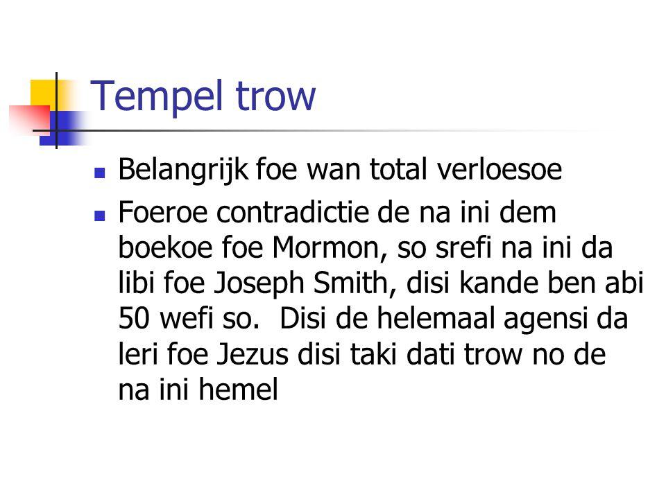 Tempel trow Belangrijk foe wan total verloesoe