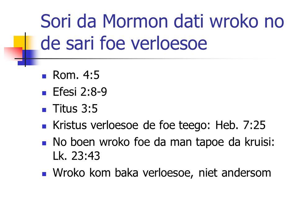 Sori da Mormon dati wroko no de sari foe verloesoe