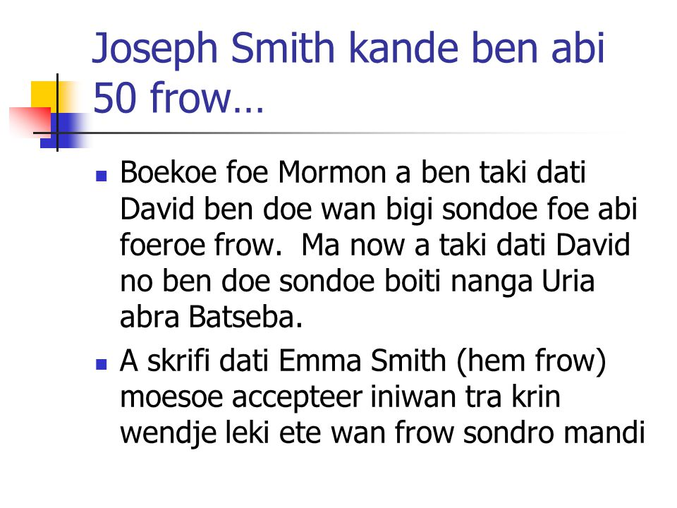 Joseph Smith kande ben abi 50 frow…