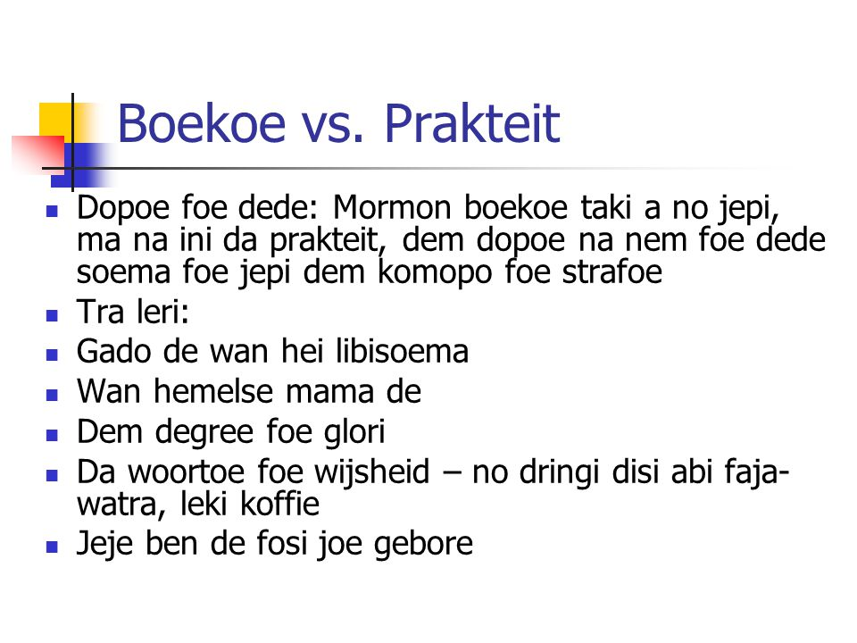 Boekoe vs. Prakteit