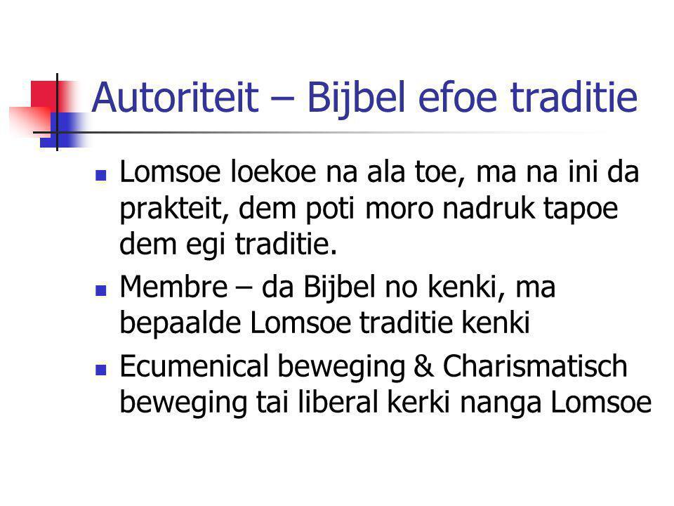Autoriteit – Bijbel efoe traditie