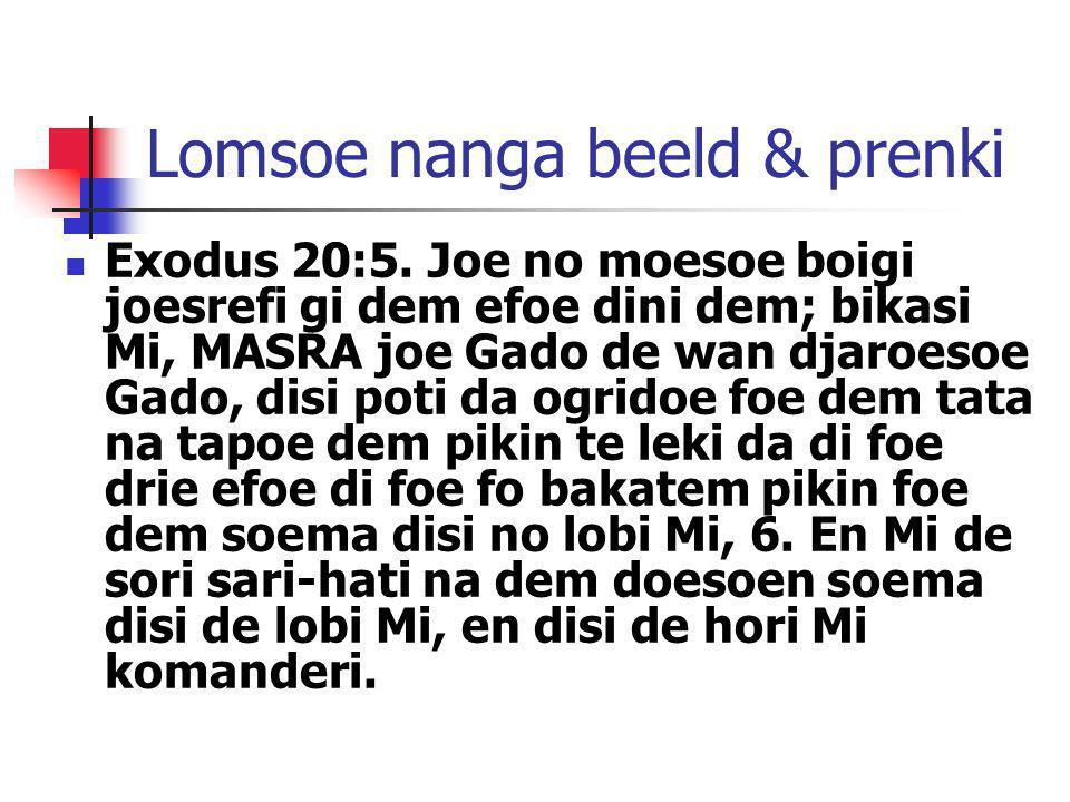 Lomsoe nanga beeld & prenki