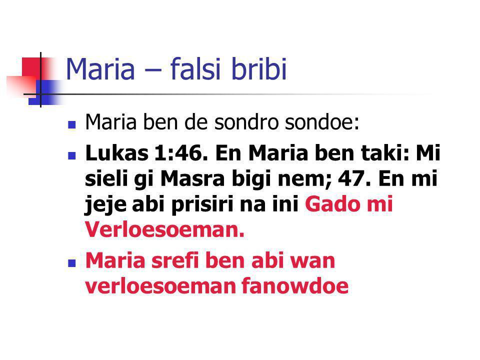 Maria – falsi bribi Maria ben de sondro sondoe: