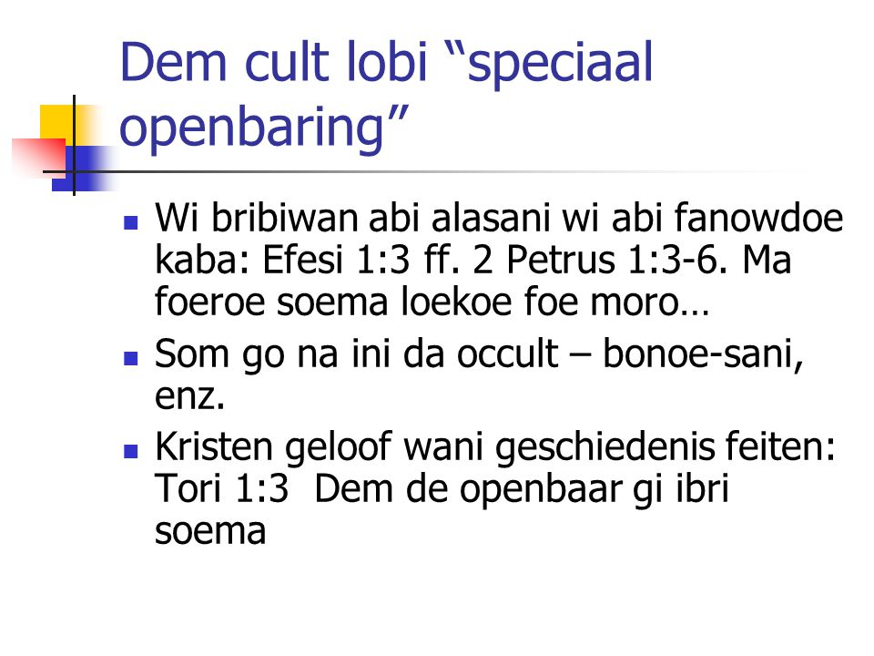 Dem cult lobi speciaal openbaring