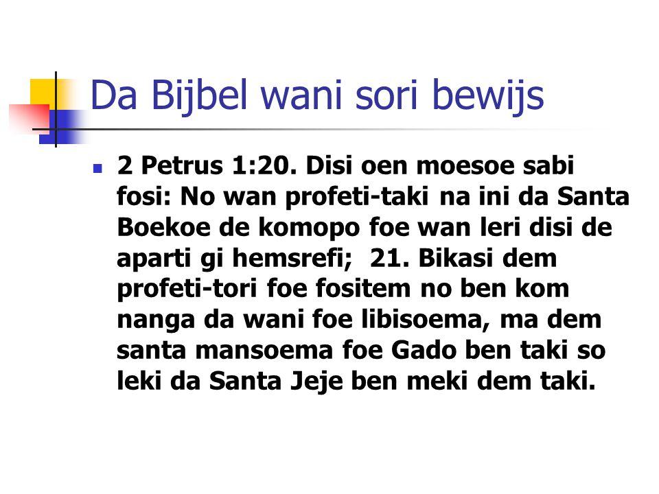 Da Bijbel wani sori bewijs