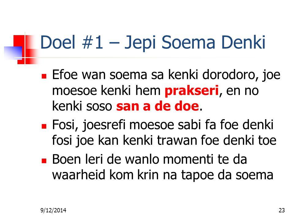Doel #1 – Jepi Soema Denki
