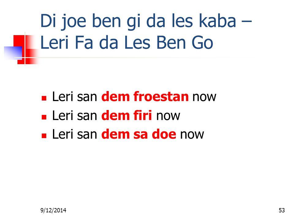 Di joe ben gi da les kaba – Leri Fa da Les Ben Go