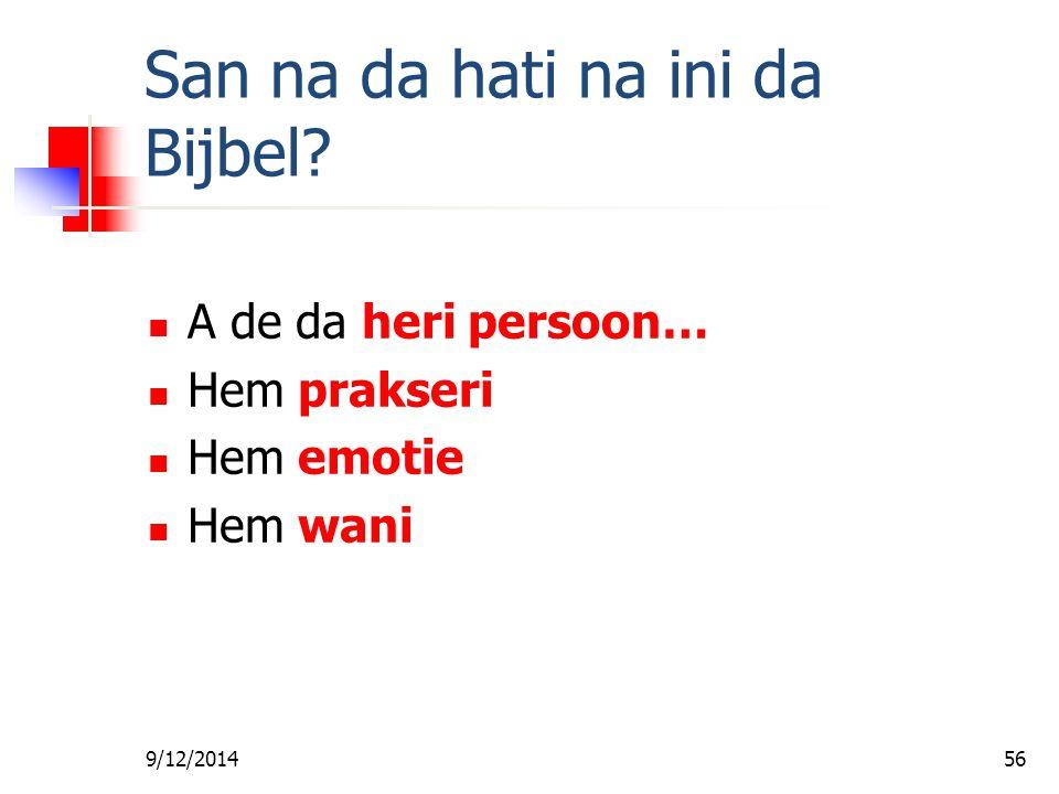 San na da hati na ini da Bijbel