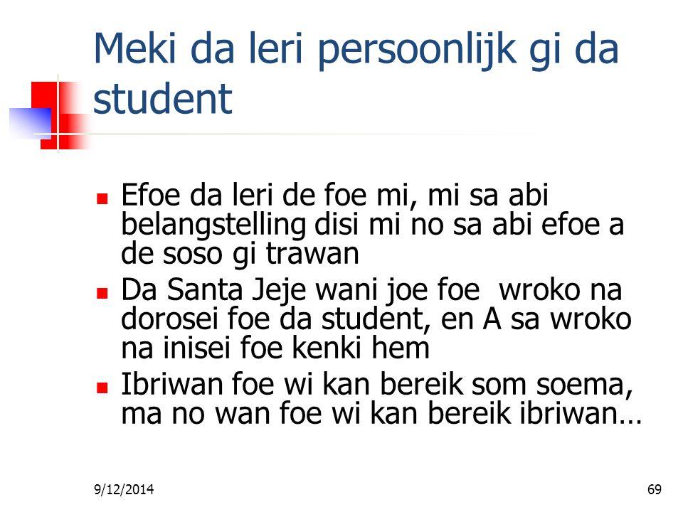 Meki da leri persoonlijk gi da student