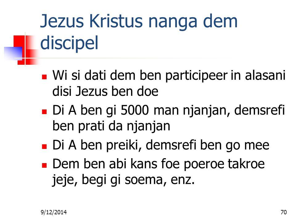 Jezus Kristus nanga dem discipel