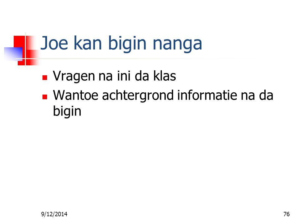 Joe kan bigin nanga Vragen na ini da klas