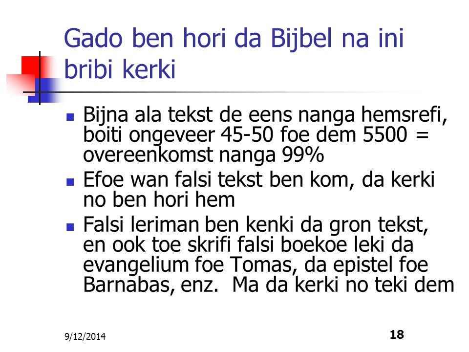 Gado ben hori da Bijbel na ini bribi kerki