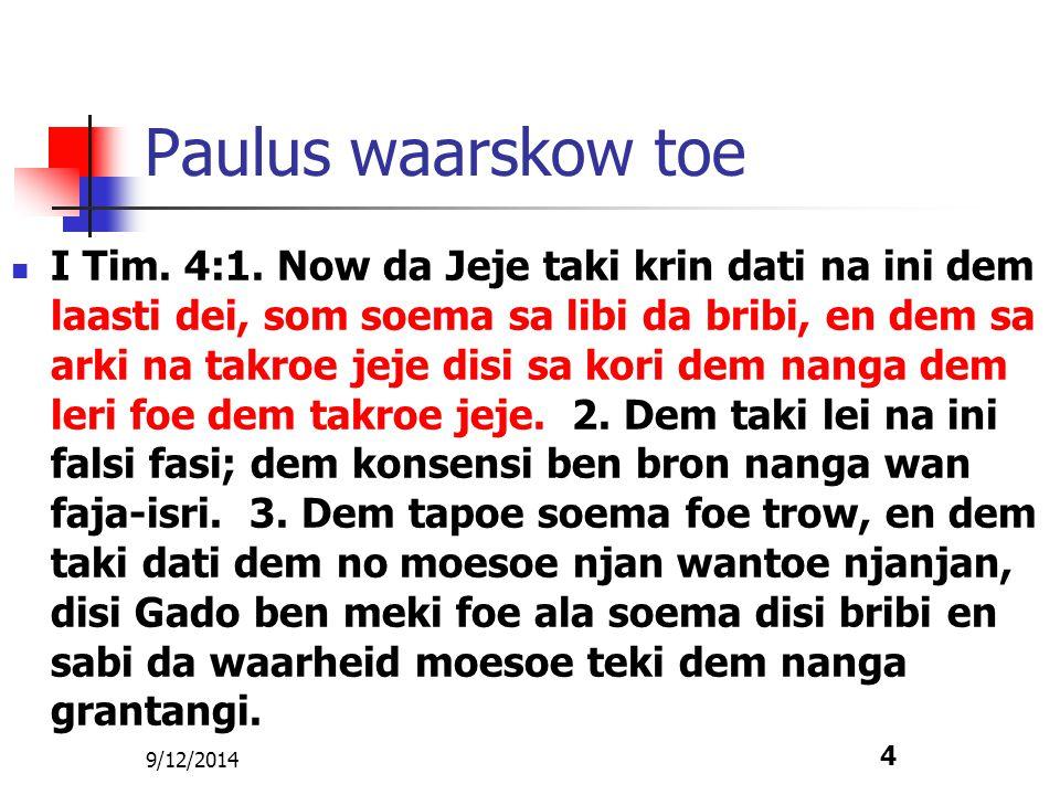 Paulus waarskow toe