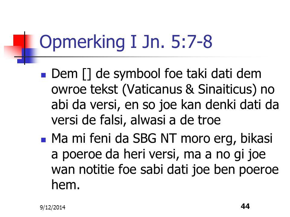 Opmerking I Jn. 5:7-8