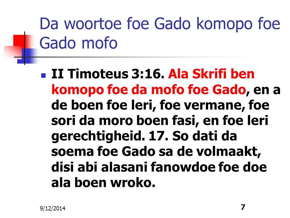 Da woortoe foe Gado komopo foe Gado mofo