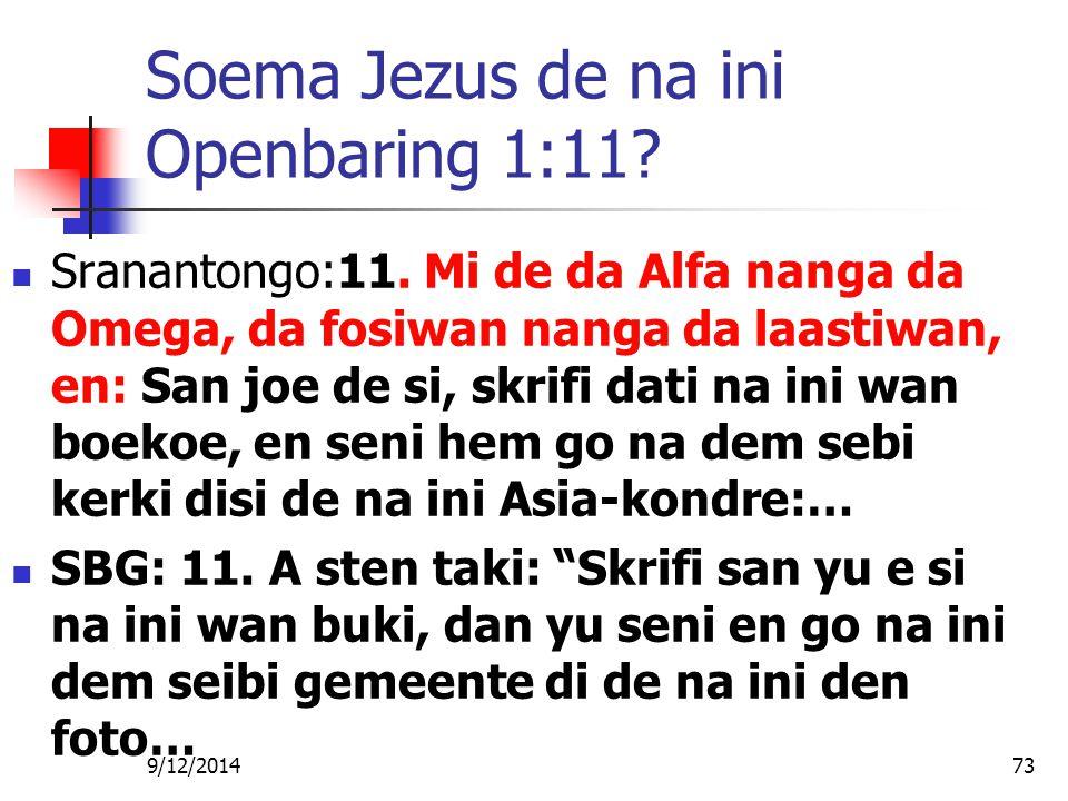 Soema Jezus de na ini Openbaring 1:11
