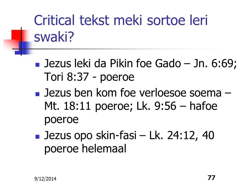 Critical tekst meki sortoe leri swaki