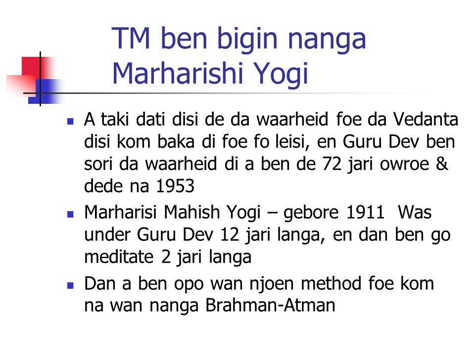 TM ben bigin nanga Marharishi Yogi