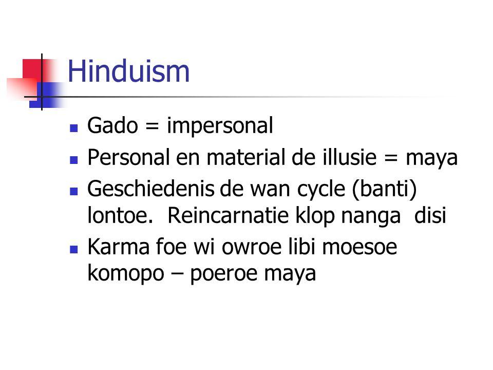 Hinduism Gado = impersonal Personal en material de illusie = maya