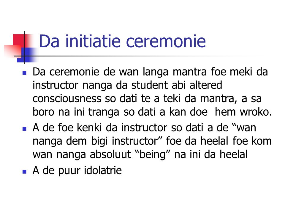 Da initiatie ceremonie