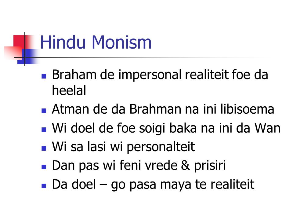 Hindu Monism Braham de impersonal realiteit foe da heelal