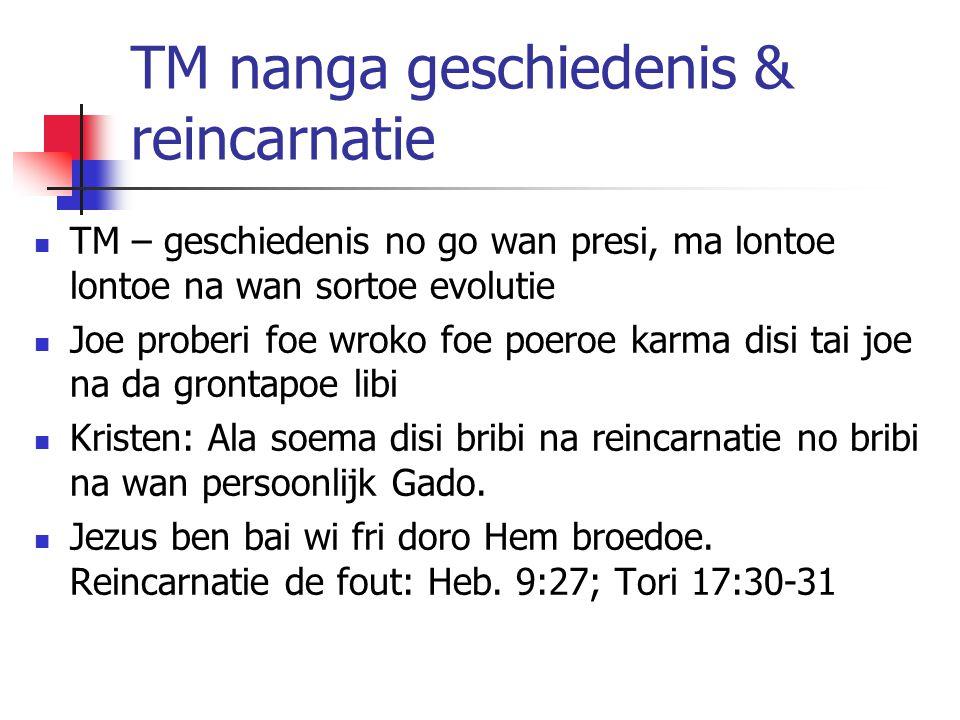 TM nanga geschiedenis & reincarnatie